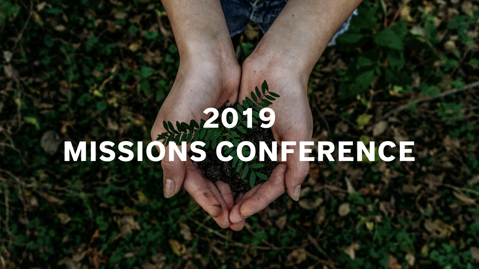 2019 Missions Conference